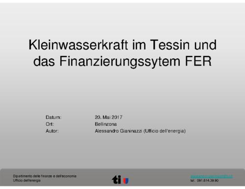 02 Kleinwasserkraft im Tessin und das Finanzierungssystem FER
