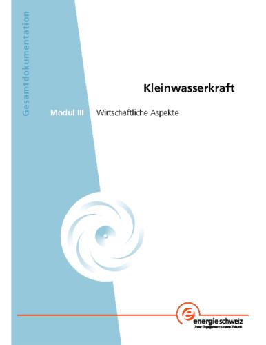 Gesamtdokumentation Kleinwasserkraft – Modul III
