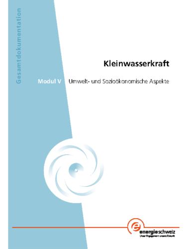 Gesamtdokumentation Kleinwasserkraft – Modul V